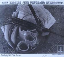 Dick Higgins: The Thousand Symphonies