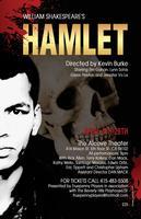 Hamlet        / Last Three Shows this Weekend...