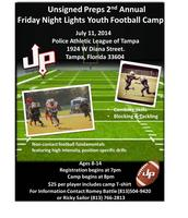 Unsignedpreps 2nd Annual Friday Nights Lights Youth...