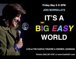 Jodi Borrello's It's a Big Easy World/Friday May 9