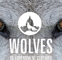 Wolves in Government Clothing