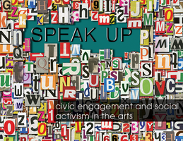 SPEAK UP: Civic Engagement and Social Activism in the...