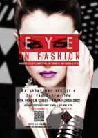 EYE on Fashion...an evening of high fashion & style