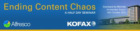 Alfresco & Kofax Half Day Seminar: Ending Content Chaos