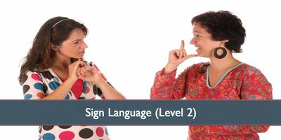 Sign Language (Level 2) - April 2019