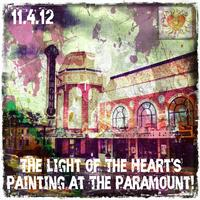 The Light of The Heart's Painting at The Paramount!