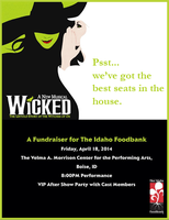 Wicked - A Fundraiser for The Idaho Foodbank - Tickets...