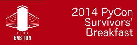 2014 PyCon Survivors' Breakfast