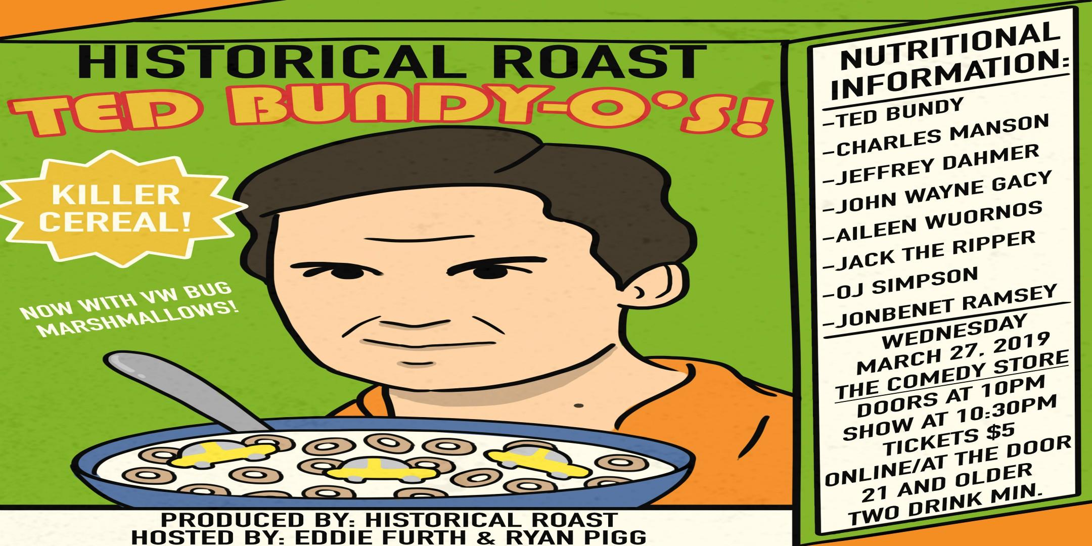 Historical Roast: Ted Bundy