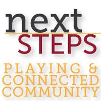 Next Steps Session:  Playing & Connected Community