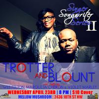 Singer/Songwriter Series ft Trotter & Blount, Wes...