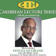 CIN Caribbean Lectures Series with Douglas Orane