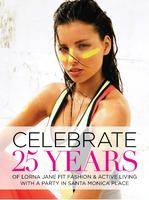 Celebrate 25 years of Lorna Jane @ Santa Monica Place