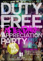 DUTY FREE AFTER DARK  APPRECIATION PARTY