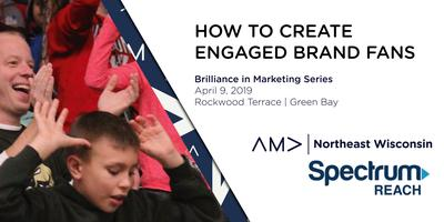 Brilliance in Marketing Series: How to Create Engaged Brand Fans