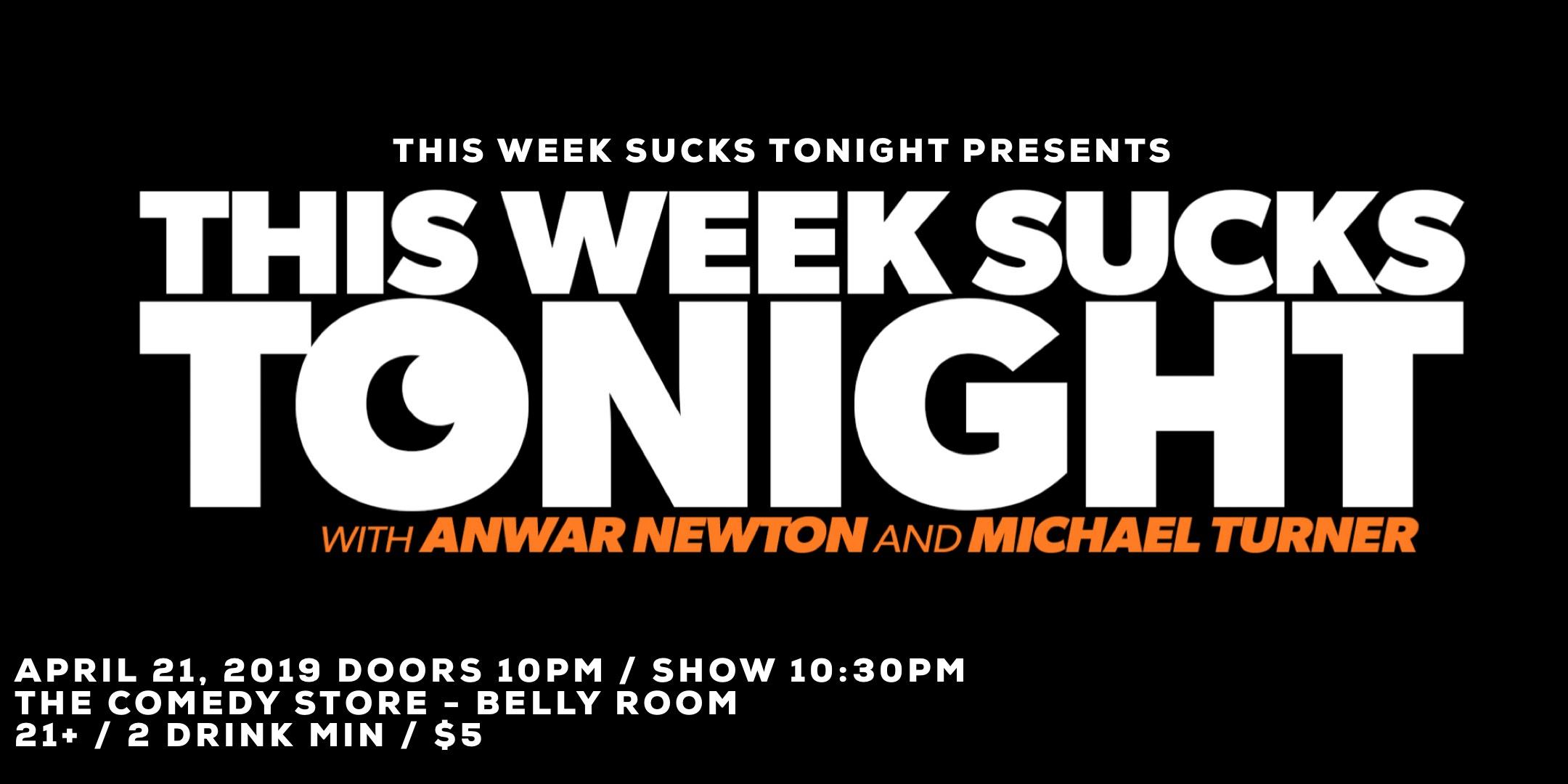 This Week Sucks Tonight