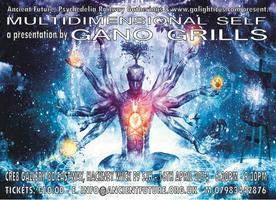 Multidimensional Self a presentation by Gano Grills