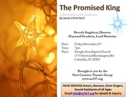 The Promised King presented by New Creation Theatre Gro...