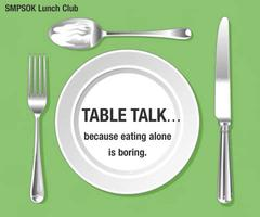 April Table Talk...because eating alone is boring.
