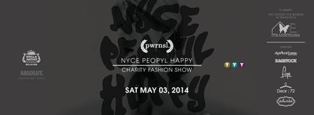 NYCE PEOPYL HAPPY: Charity Fashion Show