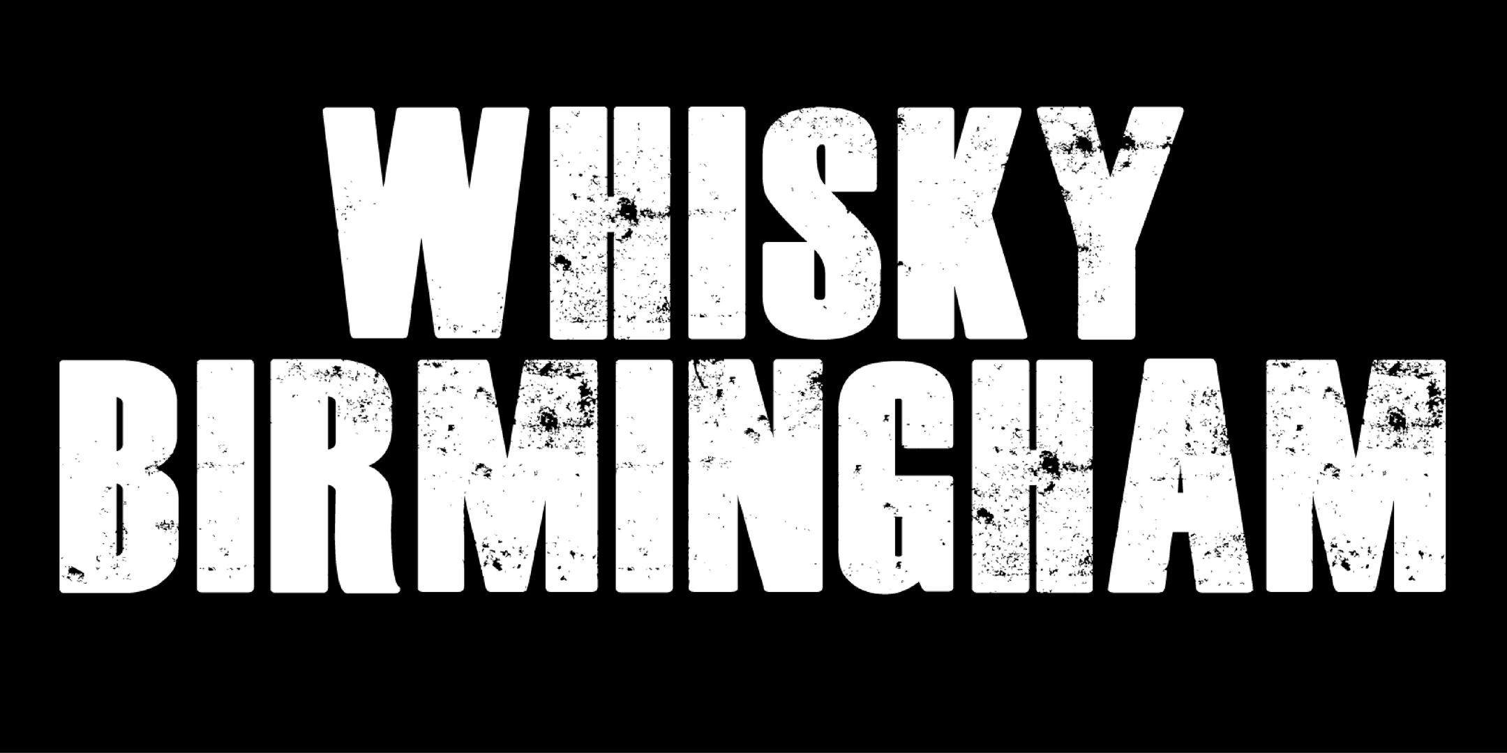 Whisky Birmingham 2020 **Masterclasses Now On Sale**