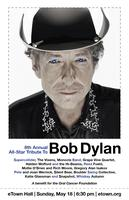 [SOLD OUT] 8th Annual All-Star Tribute to Bob Dylan