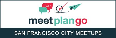 Meet, Plan, Go! - San Francisco 5-13-14