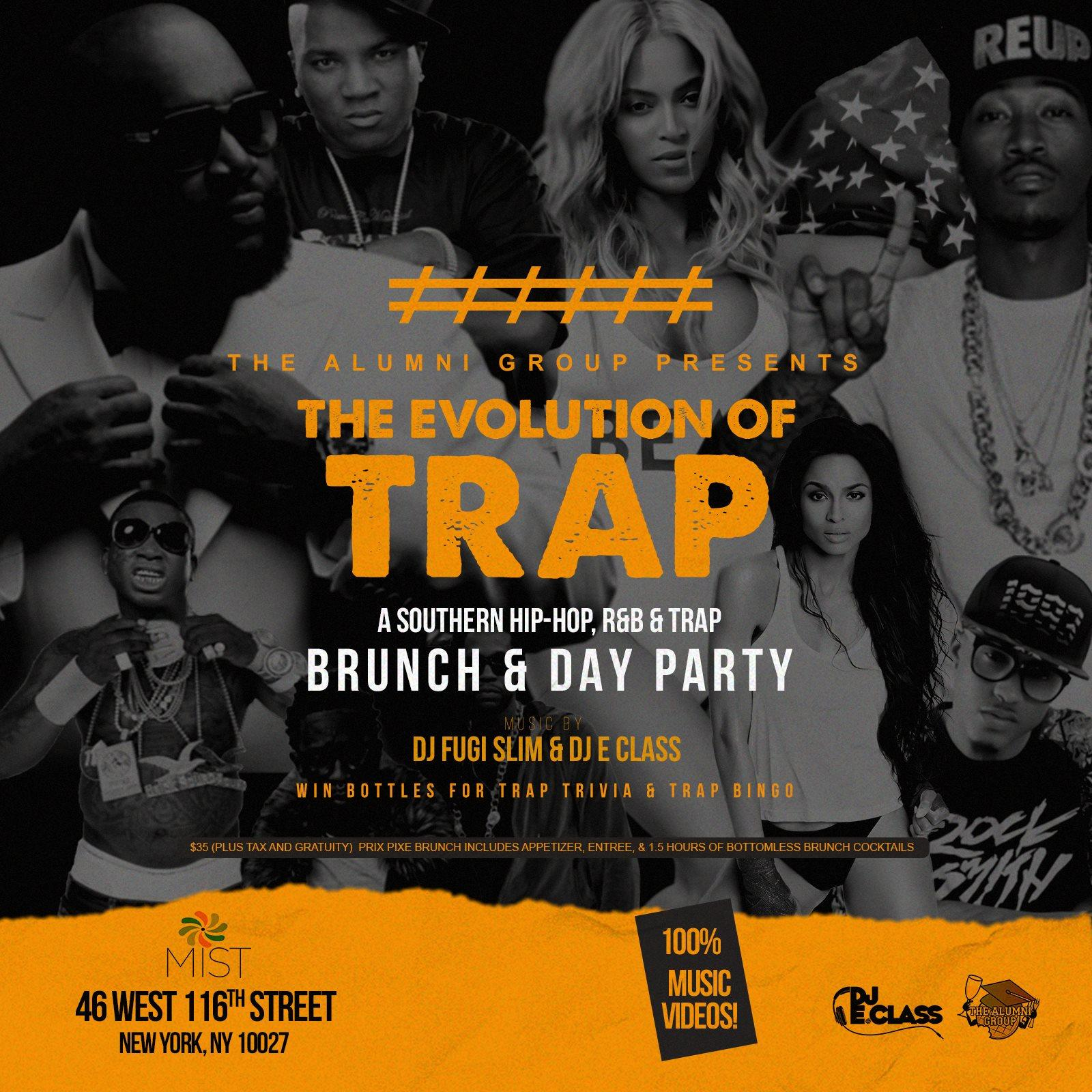 The Evolution of Trap: A Southern Hip-Hop, Trap, & R&B Brunch & Day Party