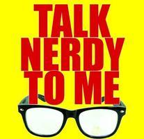 Talk Nerdy to Me (Preston)