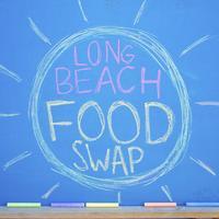 Long Beach Food Swap - Saturday, October 20, 2012