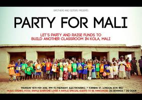 Brothers and Sisters presents Party For Mali