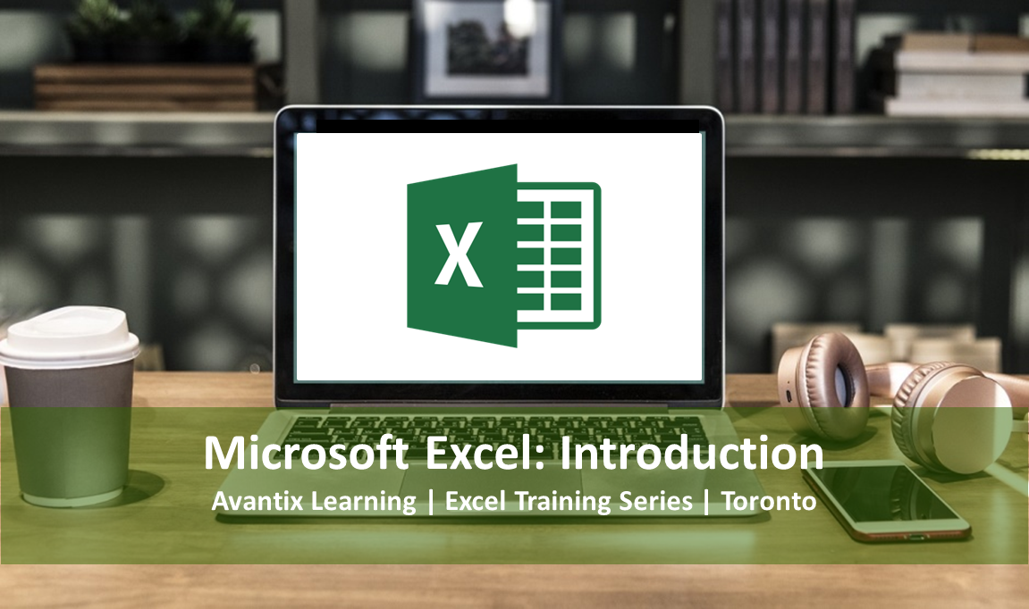 Microsoft Excel Training Course Toronto (Introduction) | Beginner MS Excel Classes | Virtual Classroom
