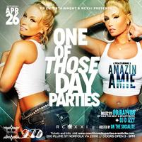 One of Those Day Parties w/ @AmazinAmie @IamDjRayvon...