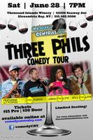 Three Phils Comedy Tour at Thousand Islands Winery in A...