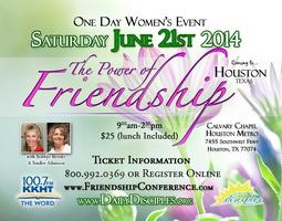 The Power of Friendship Conference-Houston