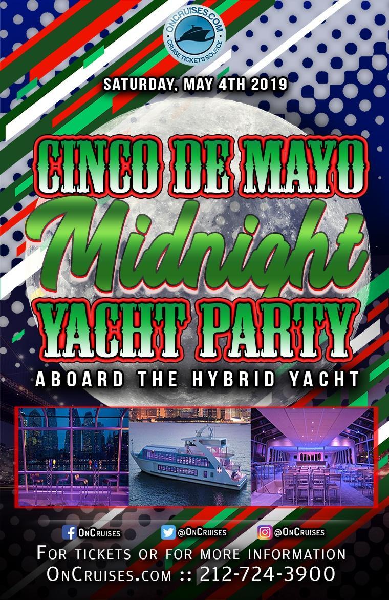 Cinco de Mayo Midnight Yacht Party Aboard the Hybrid Yacht