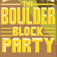 The First Annual Boulder Block Party