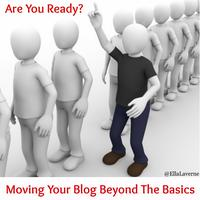Moving Your Blog Beyond The Basics