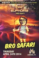 Afterdark Lubbock: Official Euphoria Music Festival...