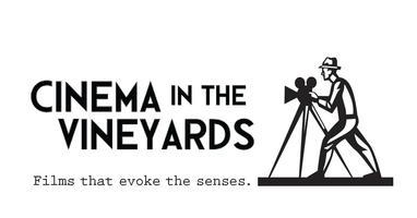 Cinema in the Vineyards Wine & Filmmaker Dinner at The...