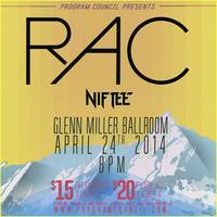 Program Council presents: RAC w/ special guest Niftee