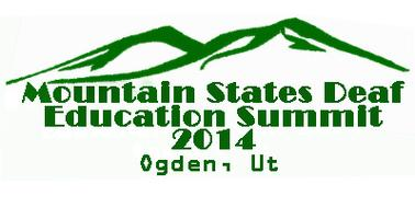 Mountain States Deaf Education Summit 2014