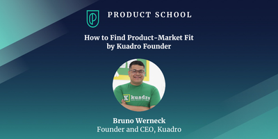 How to Find Product-Market Fit by Kuadro Founder