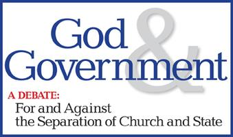 Debate: God and Government?