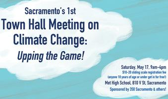 Sacramento's 1st Town Hall Meeting on Climate Change