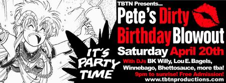TONIGHT! TBTN PRODUCTIONS PRESENTS: PETE'S DIRTY...