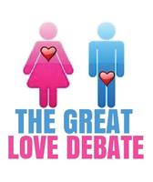 The GREAT LOVE DEBATE comes to LAGUNA BEACH!