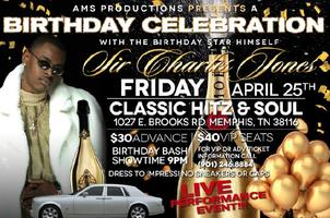 Sir Charles Jones Birthday Bash LIVE In Memphis @ Classic Hitz on Brooks Rd