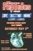 The PepTides Album Release Show: LOVE QUESTION MARK