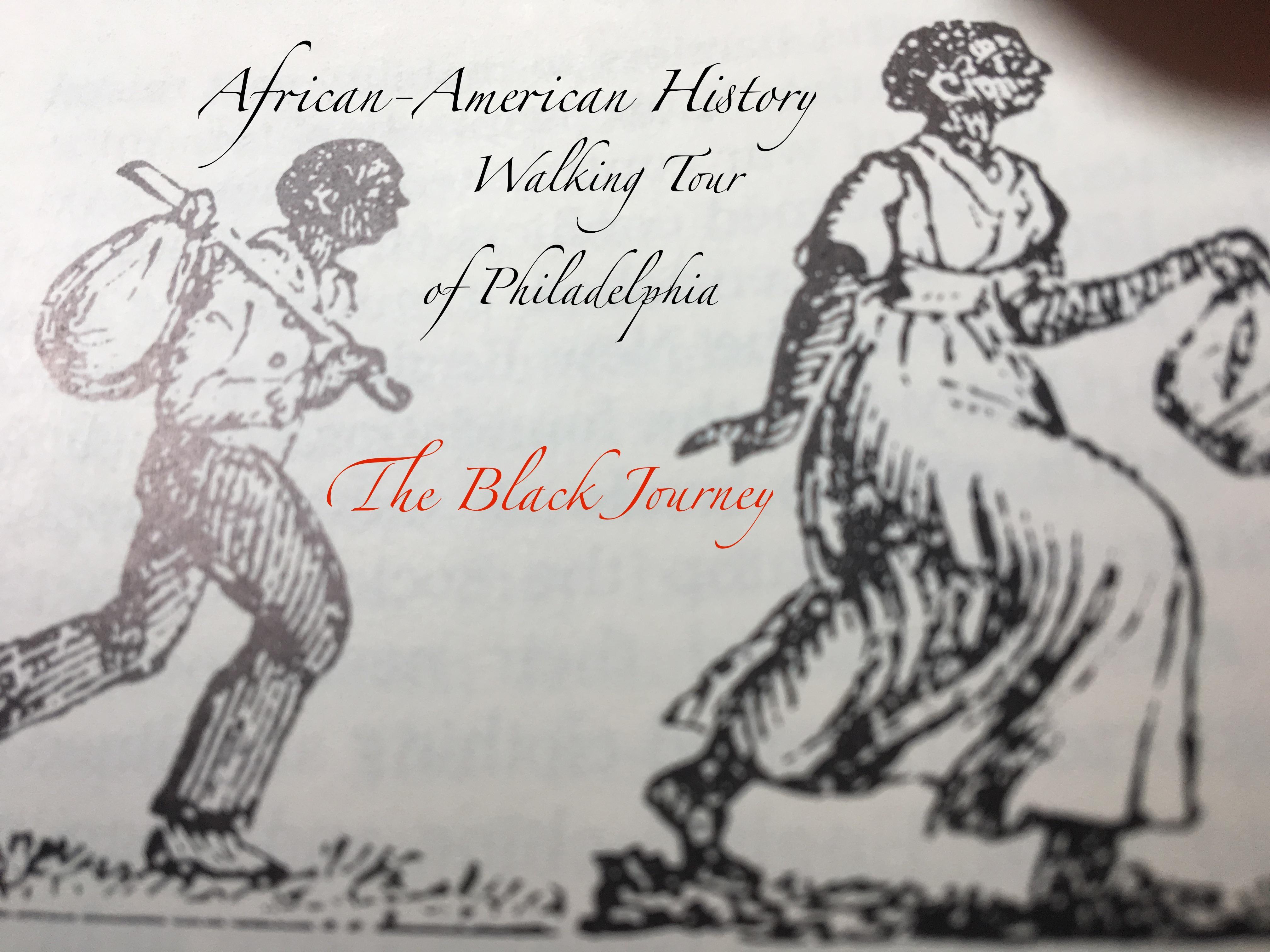 The Black Journey: African-American History Walking Tour of Philadelphia